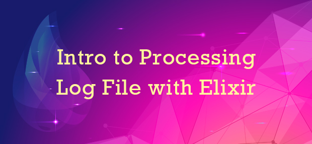 Intro to Processing Log File with Elixir